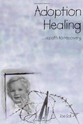 Adoption Healing ...a path to recovery