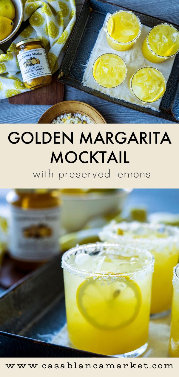 Golden Margarita Mocktail With Preserved Lemons Casablanca Market Lemon Recipes Preserved Lemons Margarita Recipes