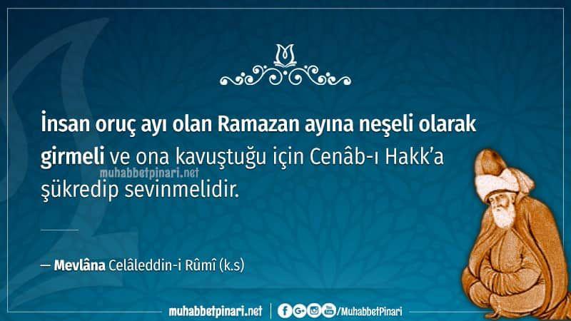 Mevlana Hazretlerinden Ramazan I Serif Hakkinda Hikmetli Sozler Ramazan Serif