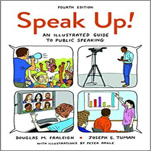 Speak Up An Illustrated Guide To Public Speaking 4th Edition By