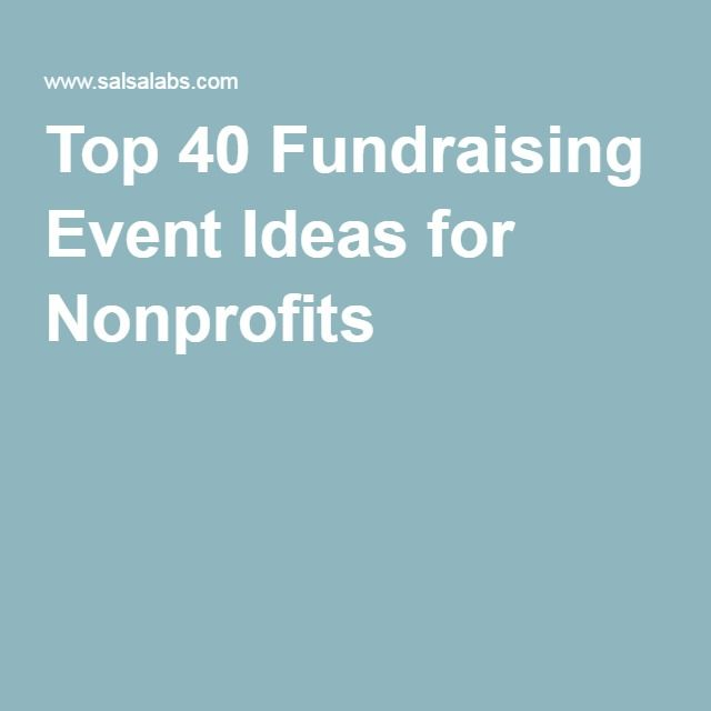Top 40 Fundraising Event Ideas for Nonprofits