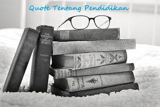 Quote Paling Inspiratif Dari Tokoh Pendidikan Dunia Abad 21