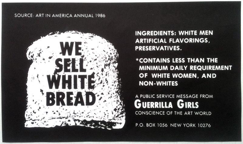 1987 We Sell White Bread Guerrilla Girls Guerrilla Art World