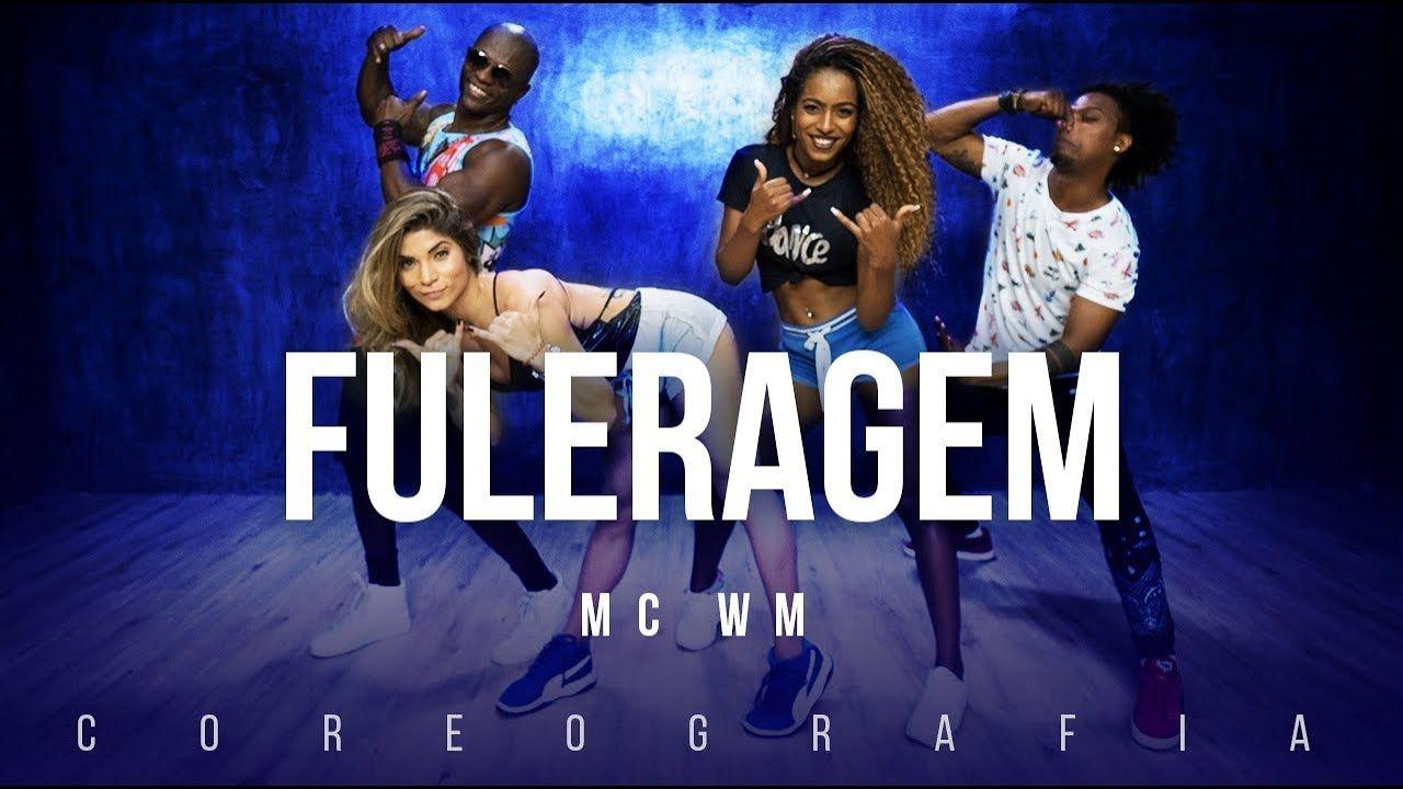 Fuleragem Mc Wm Fitdance Tv Coreografia Dance Video Com