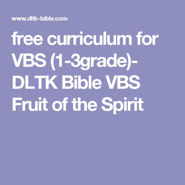 free curriculum for vbs 1 3grade dltk bible vbs fruit of the - Dltk Bible