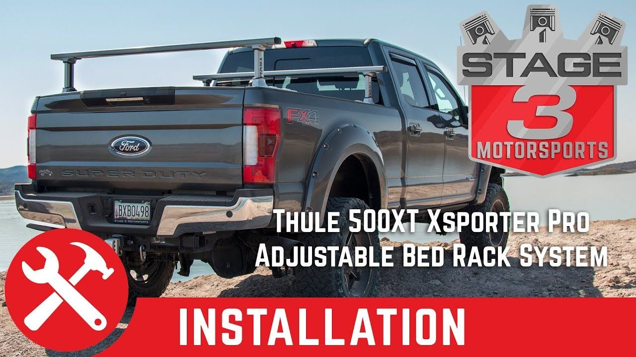 Thule Truck Bed Rack >> Thule 500xt Xsporter Pro Adjustable Bed Rack System Install