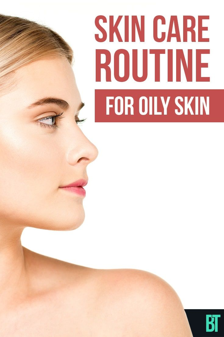 Good skin care routine for oily skin great for acneprone