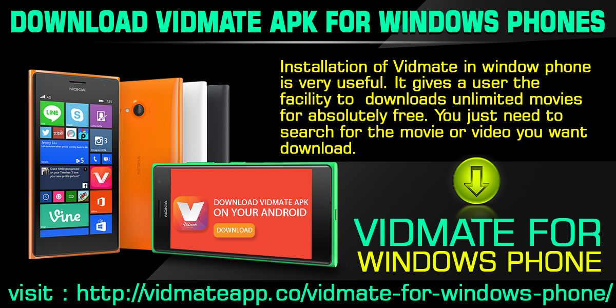 Installation of Vidmate in window phone is very useful. It