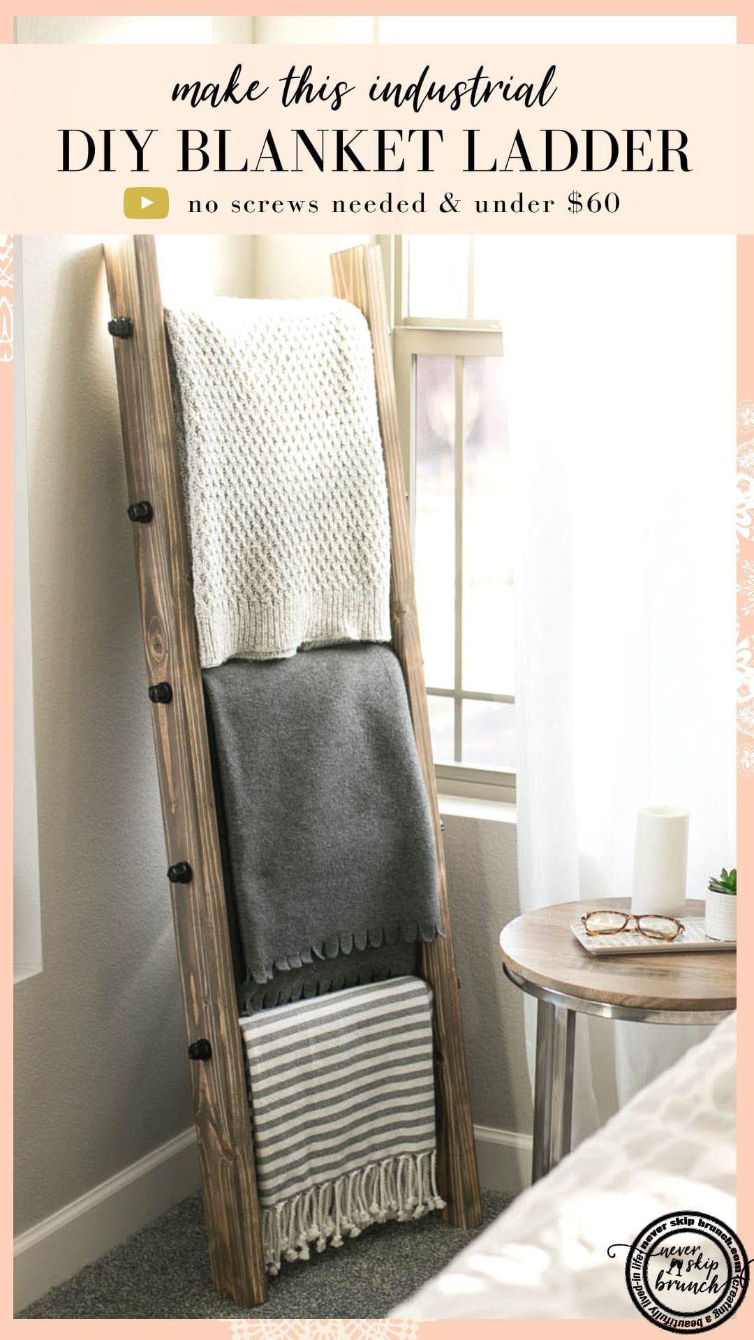How To Make A Diy Industrial Style Blanket Ladder Under 60 Never Skip Brunch Living Room Blanket Home Design Diy Home Diy