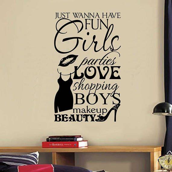 Girls Wanna Have Fun Vinyl Wall Lettering Vinyl Wall Decals
