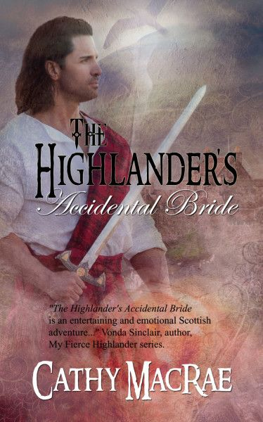 The Highlanders Accidental Bride By Cathy Macrae Http