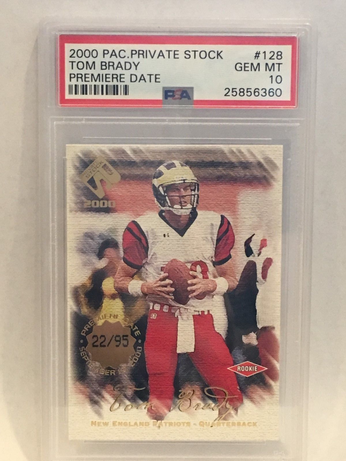 2000 TOM BRADY PACIFIC PRIVATE STOCK PREMIERE DATE ROOKIE