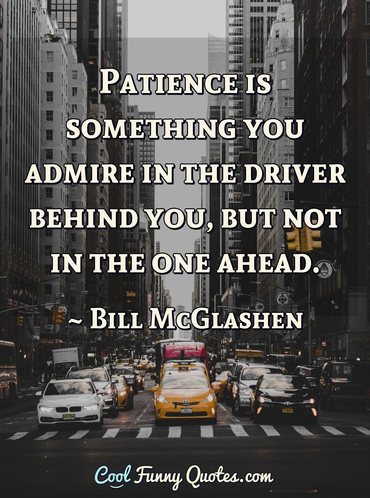 Bill Mcglashen Funny Quotes Funny Quotes True Words Funny