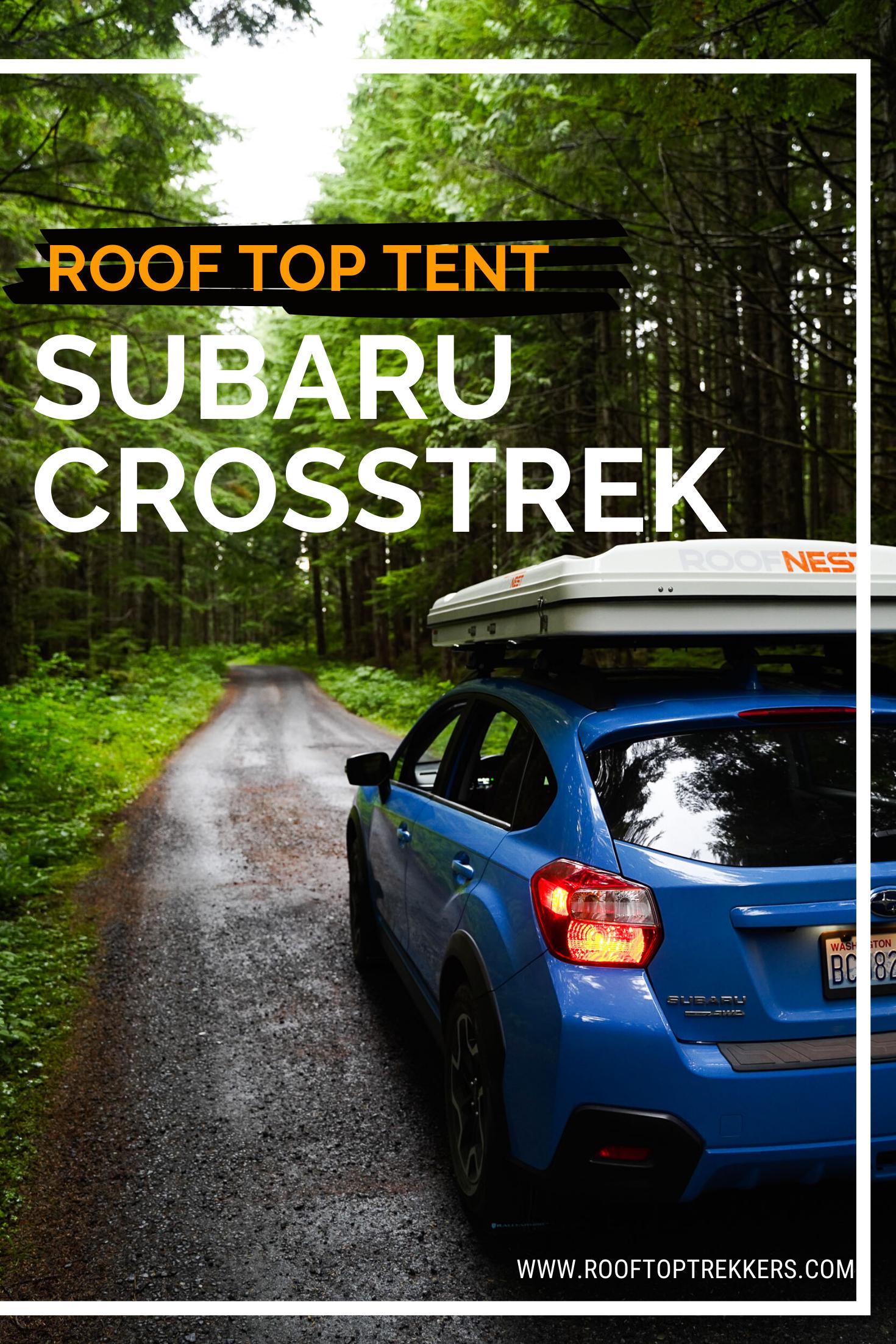 Roof Top Tent Set Up Subaru Crosstrek Top Tents Roof Top Tent Tent Camping