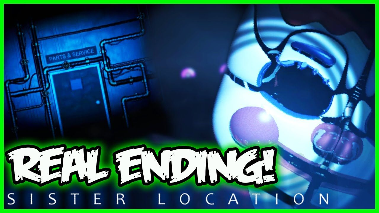 Fnaf Sister Location Real Ending New Animatronic Five Nights At