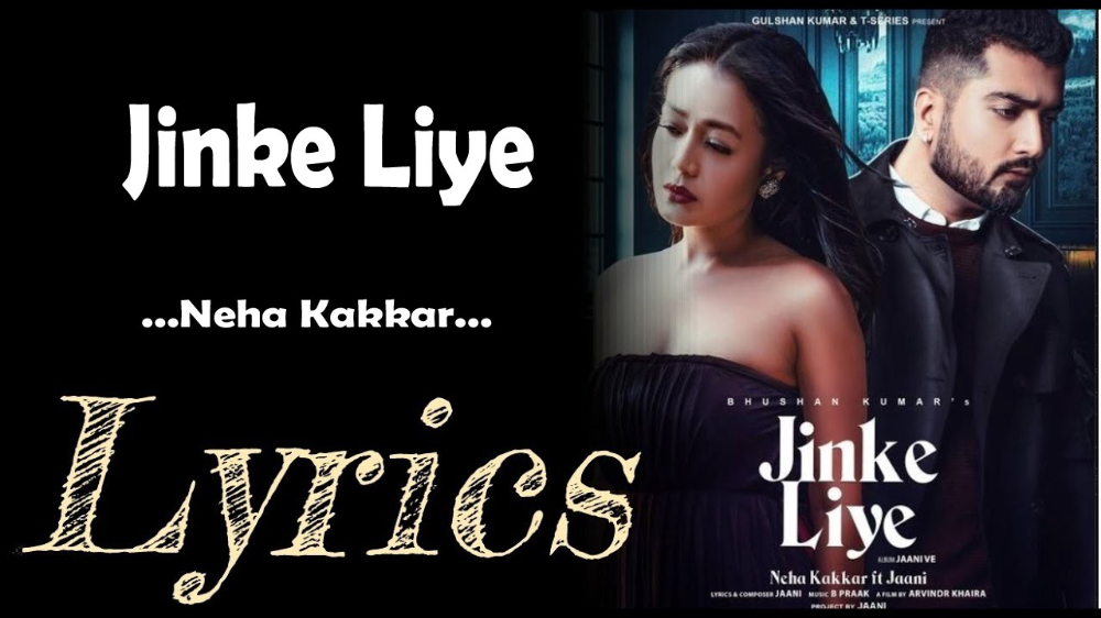 Jinke Liye Hum Rote Hain In 2020 Neha Kakkar Lyrics Songs