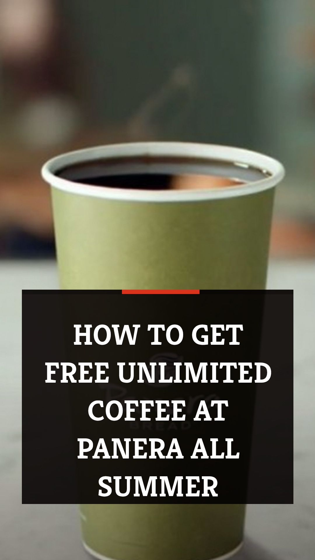 How to get free unlimited coffee at Panera all summer in