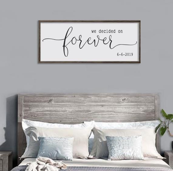 Items similar to bedroom wall decor | we decided on forever sign | newlywed gift | personalized wedding gift | bedroom wall art | large framed sign | 20x48 on Etsy