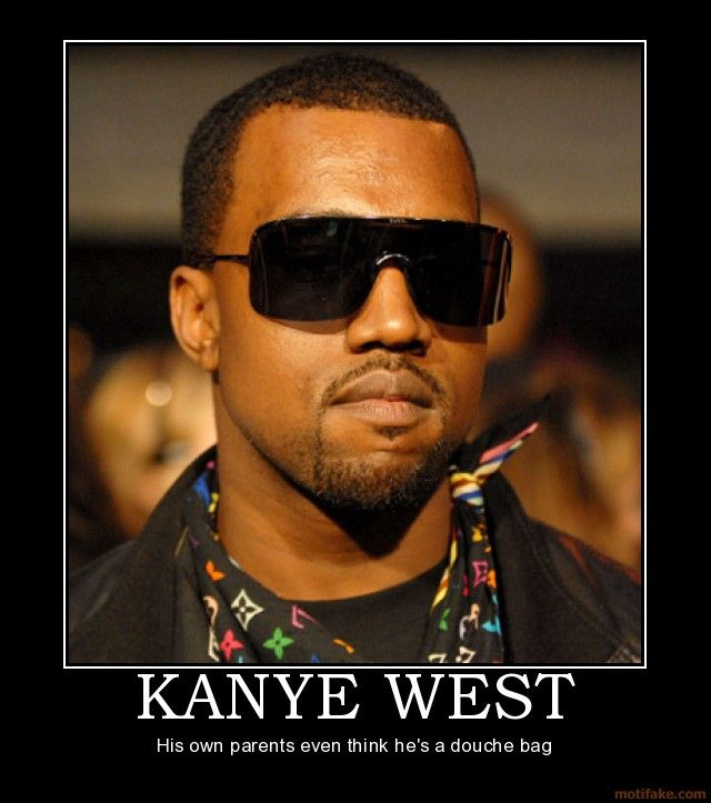Like And Respect His Music Ability But As A Person Eh With Images Kanye West