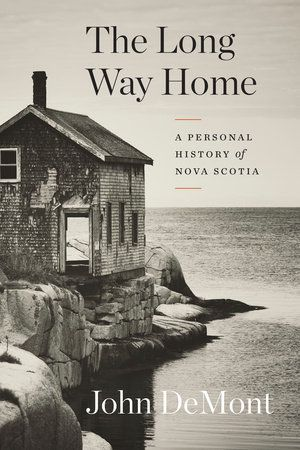 The province's premier journalist tells the story he was born to write.    No journalist has travelled the back roads, hidden vales and fog-soaked covesof Nova Scotia as widely as John DeMont. No writer has spent as much timeconsidering its peculiar warp and weft of humanity, geography and history.  The Long Way Home is the summation of DeMont's years of travel, research andthought. It tells the story of what is, from the European view of things, theoldest part of Canada. Before Confederation it