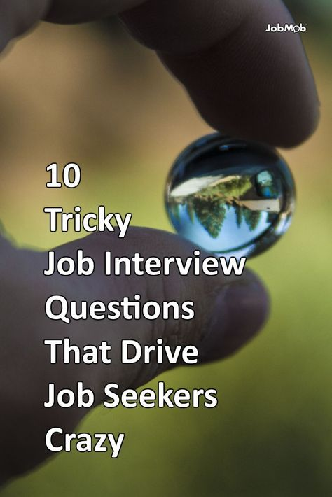 😜 10 Tricky Job Interview Questions That Drive Job Seekers Crazy - resume questions and answers