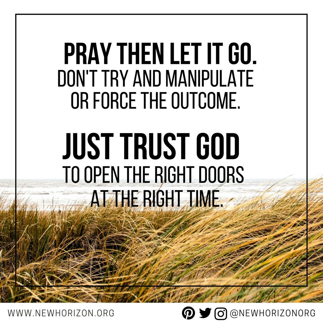 Just Trust God To Open The Right Doors At The Right Time