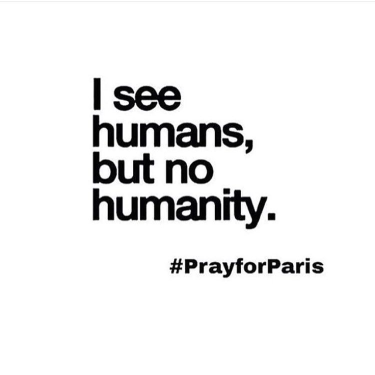 God help Paris all those innocent people caught up in this mess. Paris feels so close to home such a massive city for tourists so this has no doubt affected families worldwide.  Terrifying what's going on right now in the world. I've always been a big believer in avoiding the news on TV where possible not because I'm naive but because I don't like the negativity and heaviness and how it affects us but some things cannot be ignored. Truly terrifying  #Paris #humanity #peace #unfair…