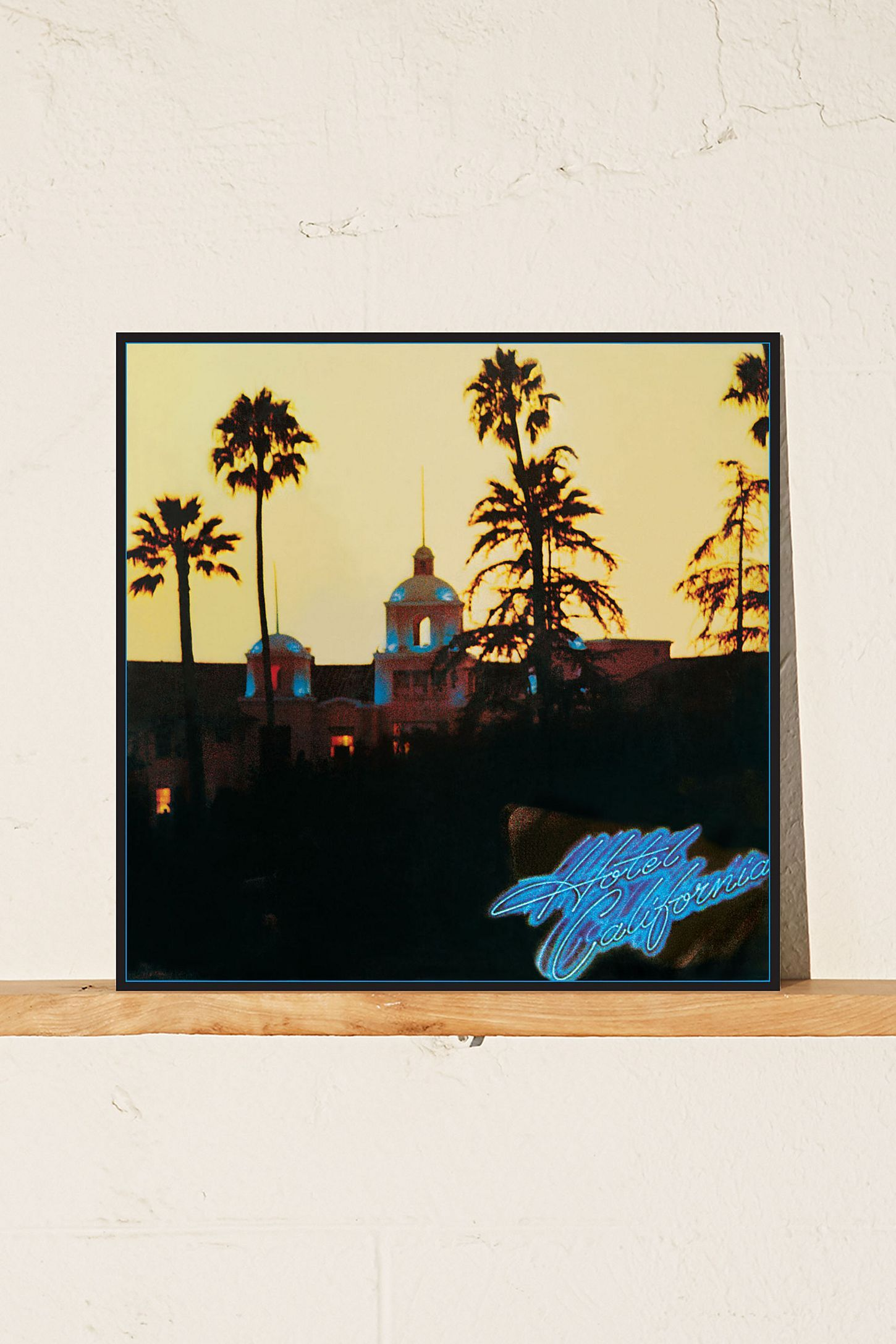 The Eagles Hotel California Lp With Images Eagles Hotel