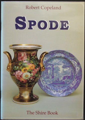 Spode by Robert Copeland   Interesting Books in 2019