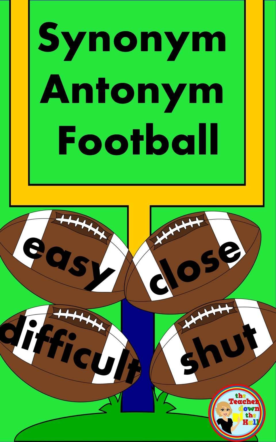 Synonym And Antonym Football Classroom Vocab Activity Synonyms And Antonyms Vocab Activities Antonym