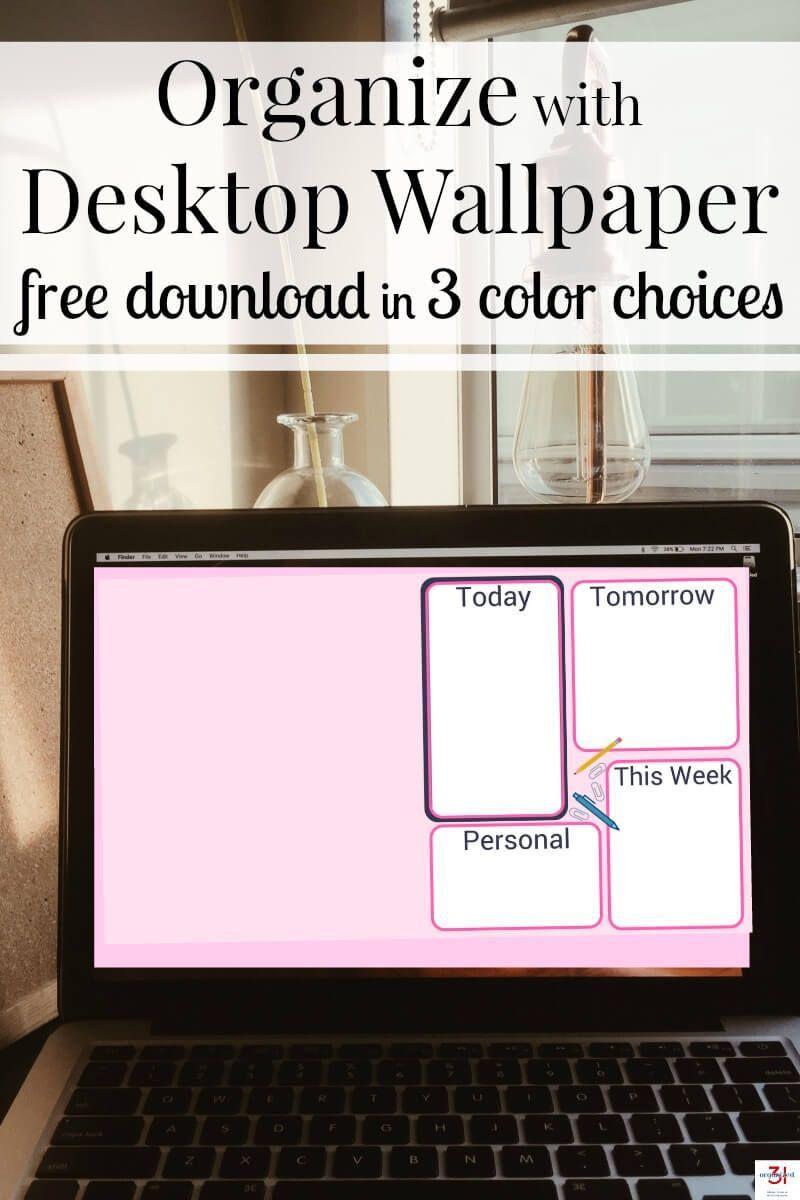Organize With Computer Desktop Wallpaper Free Download Organized 31 Desktop Wallpaper Organizer Desktop Organization Computer Wallpaper Desktop Wallpapers