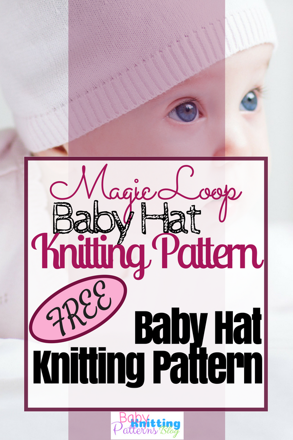 d731b2aa Magic Loop Baby Hat Knitting Pattern A Fun Way To Knit in the Round ...