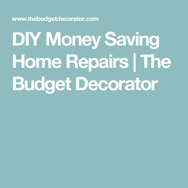 DIY Money Saving Home Repairs | The Budget Decorator