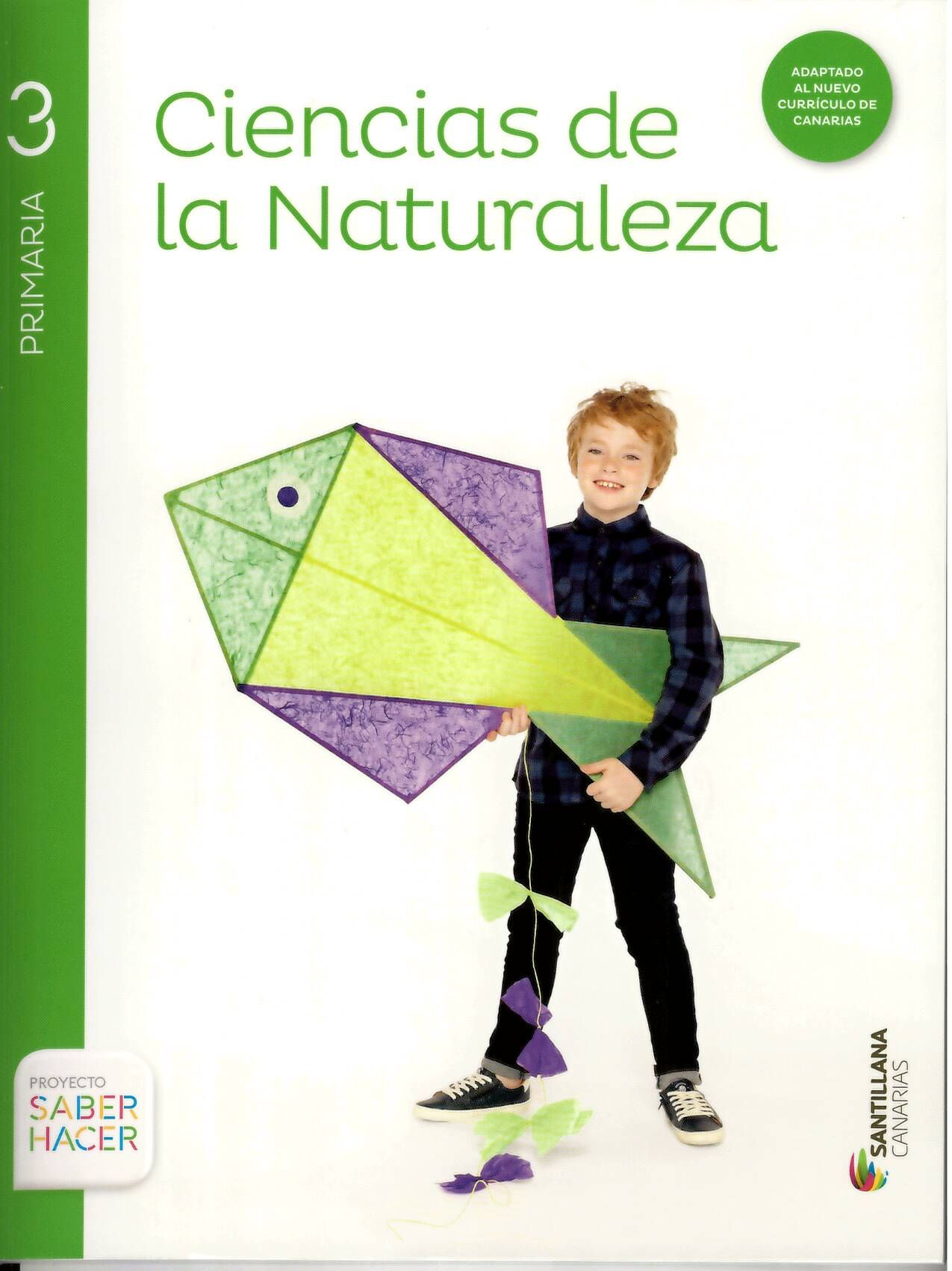 Ciencias De La Naturaleza 3 Primaria Proyecto Saber Hacer En Su Elaboración Ha Participado El S Libro De Sociales Libros En Línea Ciencias De La Naturaleza