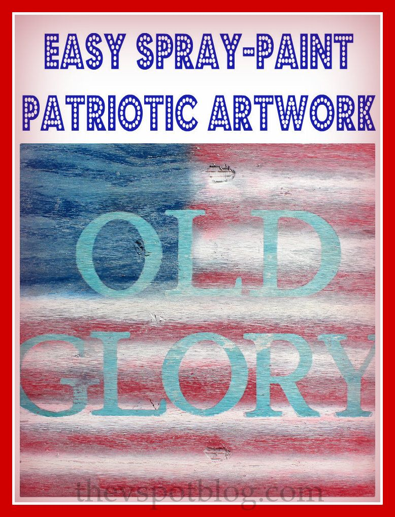 The V Spot: DIY Patriotic Flag Artwork in about an hour.