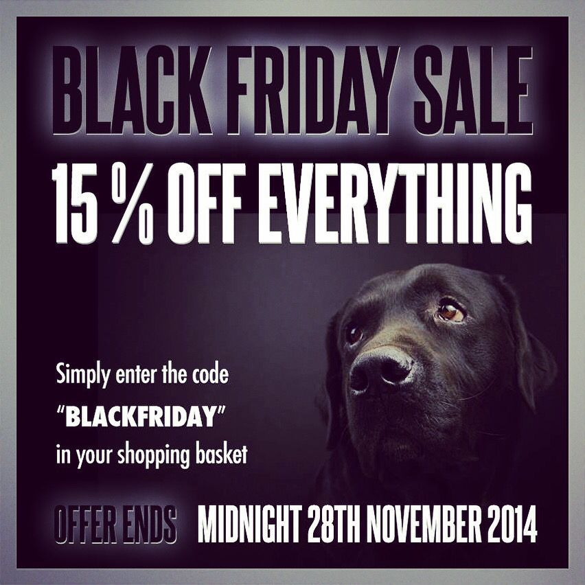"BLACK FRIDAY - 15% OFF EVERYTHING for 1 day only - Simply enter the code ""BLACKFRIDAY"" in your Shopping Basket"