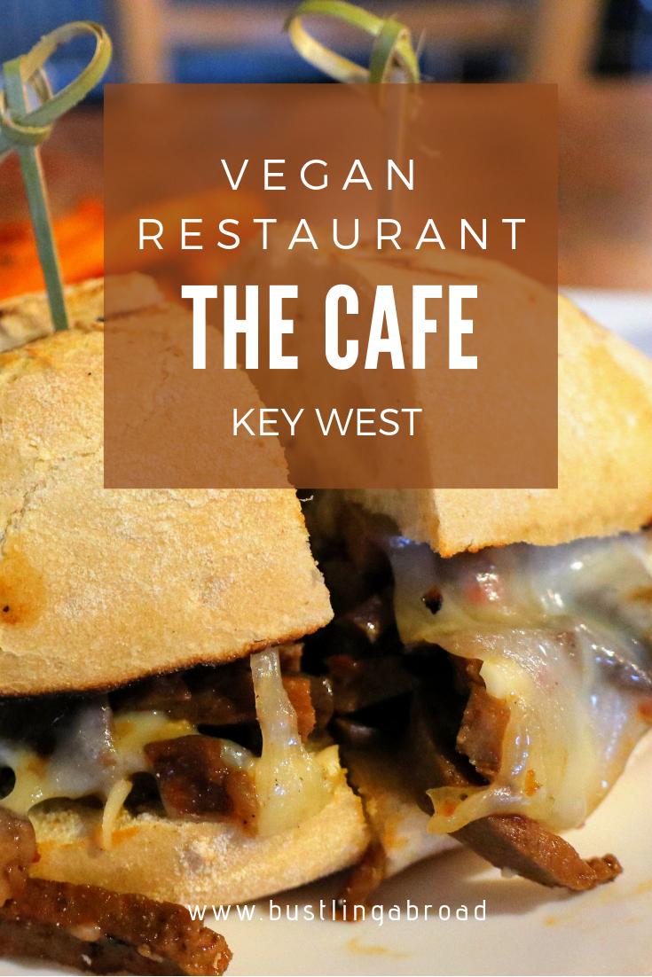 The Cafe Best Vegan Restaurant In Key West Bustlingabroad Com Best Vegan Restaurants Vegan Restaurants Going Vegetarian