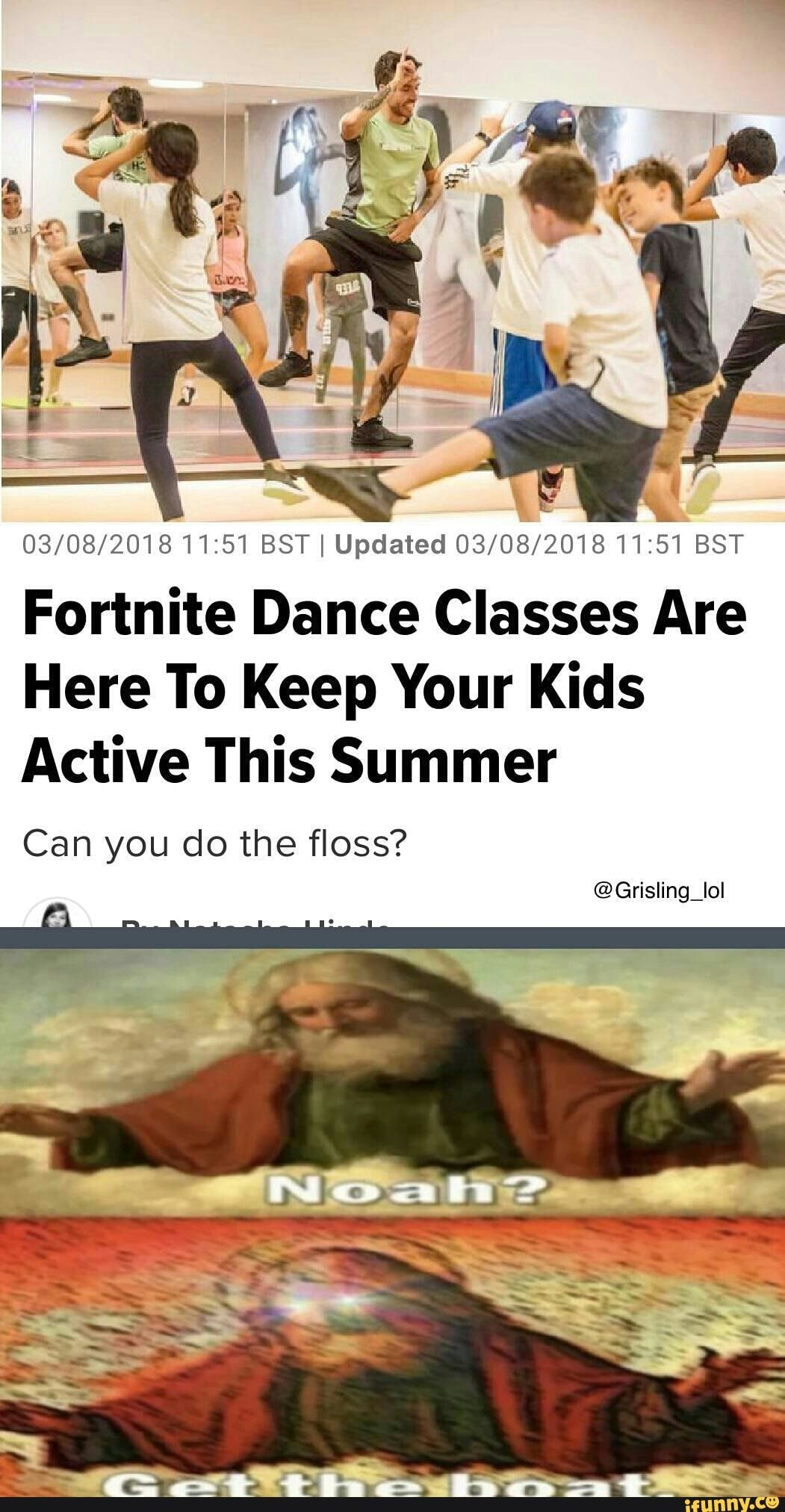 03 08 201811i51 Bst I Updated 03 08 201811i51 Bst Fortnite Dance Classes Are Here To Keep Your Kids Active This Summer Ifunny Really Funny Memes Funny Memes Stupid Funny Memes