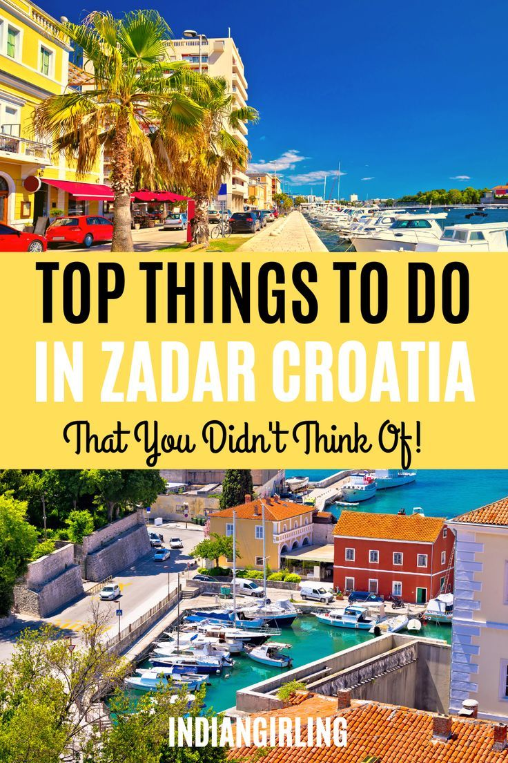 Top Things To Do In Zadar For First Time Travellers Travel