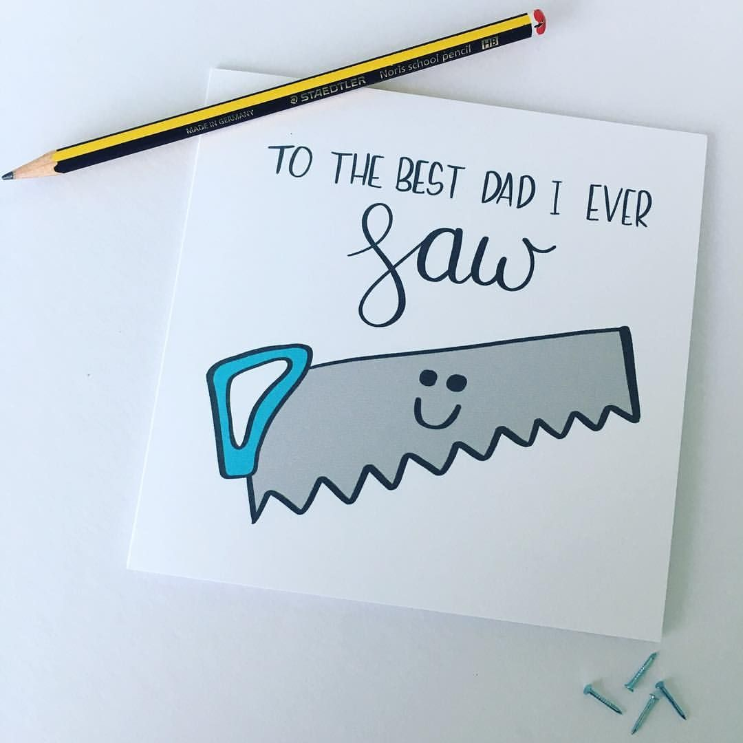 Fathers Day Card Pun Card Punny Funny Card Best Dad Tools Saw