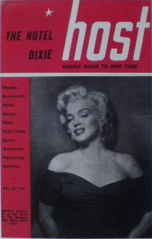 The Hotel Dixie Host (Weekly Guide to New York) - 1954, magazine from USA. Front cover photo of Marilyn Monroe by Frank Powolny, 1952.
