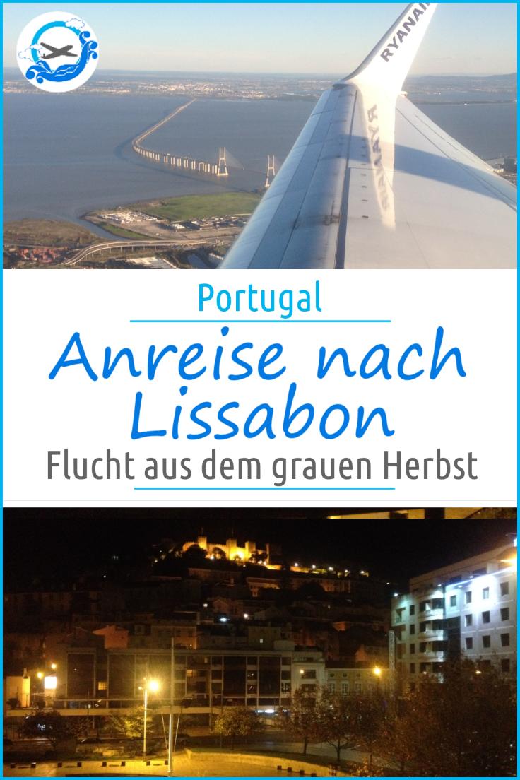 Späte Anreise nach Lissabon mit Ryan Air Lissabon