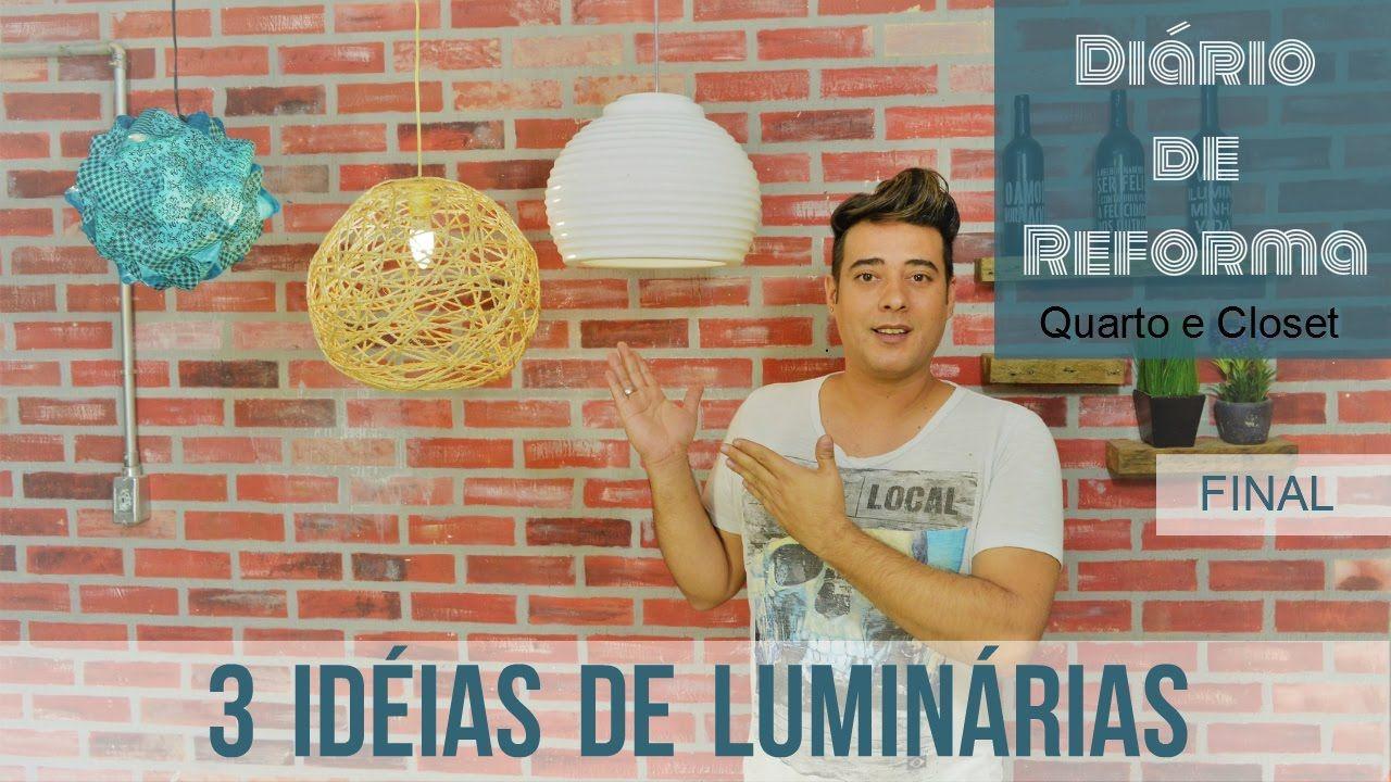 3 Ideias de  luminárias - Faça Você Mesmo