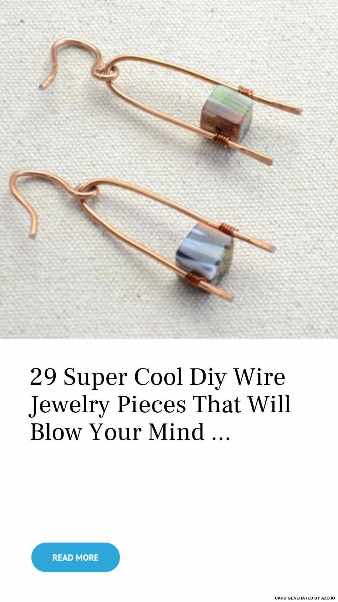 29 # Super Genial #Diy Wire # Piezas de joyería que te dejarán boquiabierto … – #DIY #di …