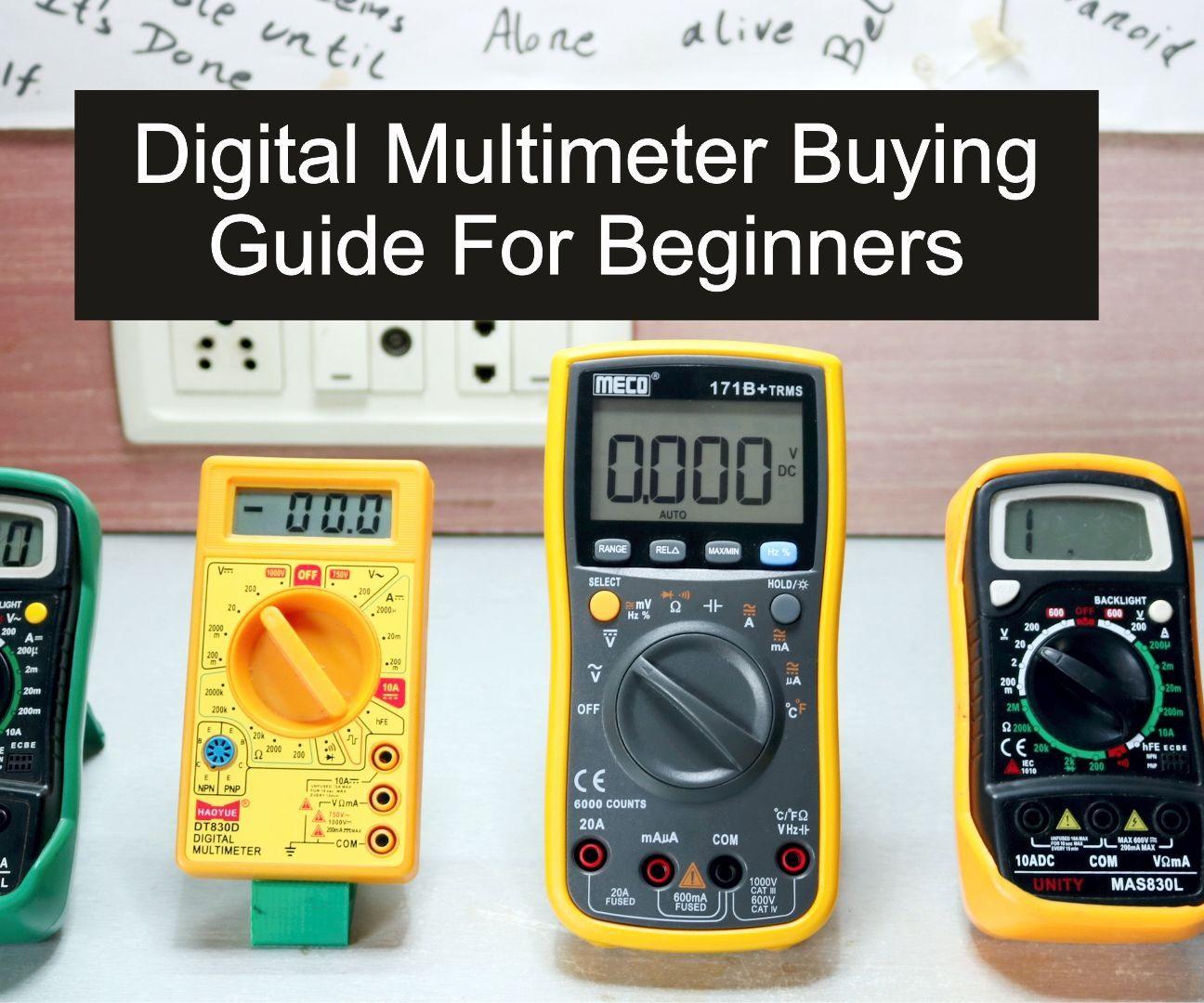 Multimeter Buying Guide for Beginners Multimeter Diy