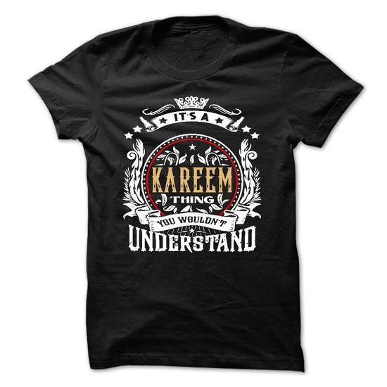 KAREEM .Its a KAREEM Thing You Wouldnt Understand - T S - #love gift #grandma gift. LIMITED TIME => https://www.sunfrog.com/Names/KAREEM-Its-a-KAREEM-Thing-You-Wouldnt-Understand--T-Shirt-Hoodie-Hoodies-YearName-Birthday-54133936-Guys.html?68278