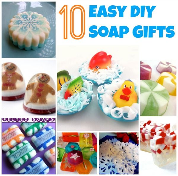 10 Easy DIY Soap Gift Ideas Using Melt And Pour Soap! Cool Ideas For Small  Gifts!