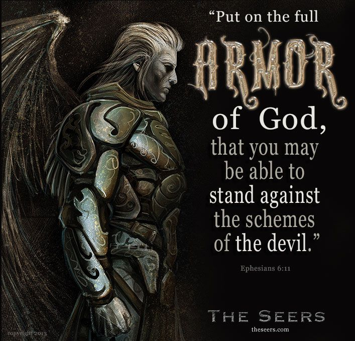 Put On The Full Armor Of God, That You May Be Able To