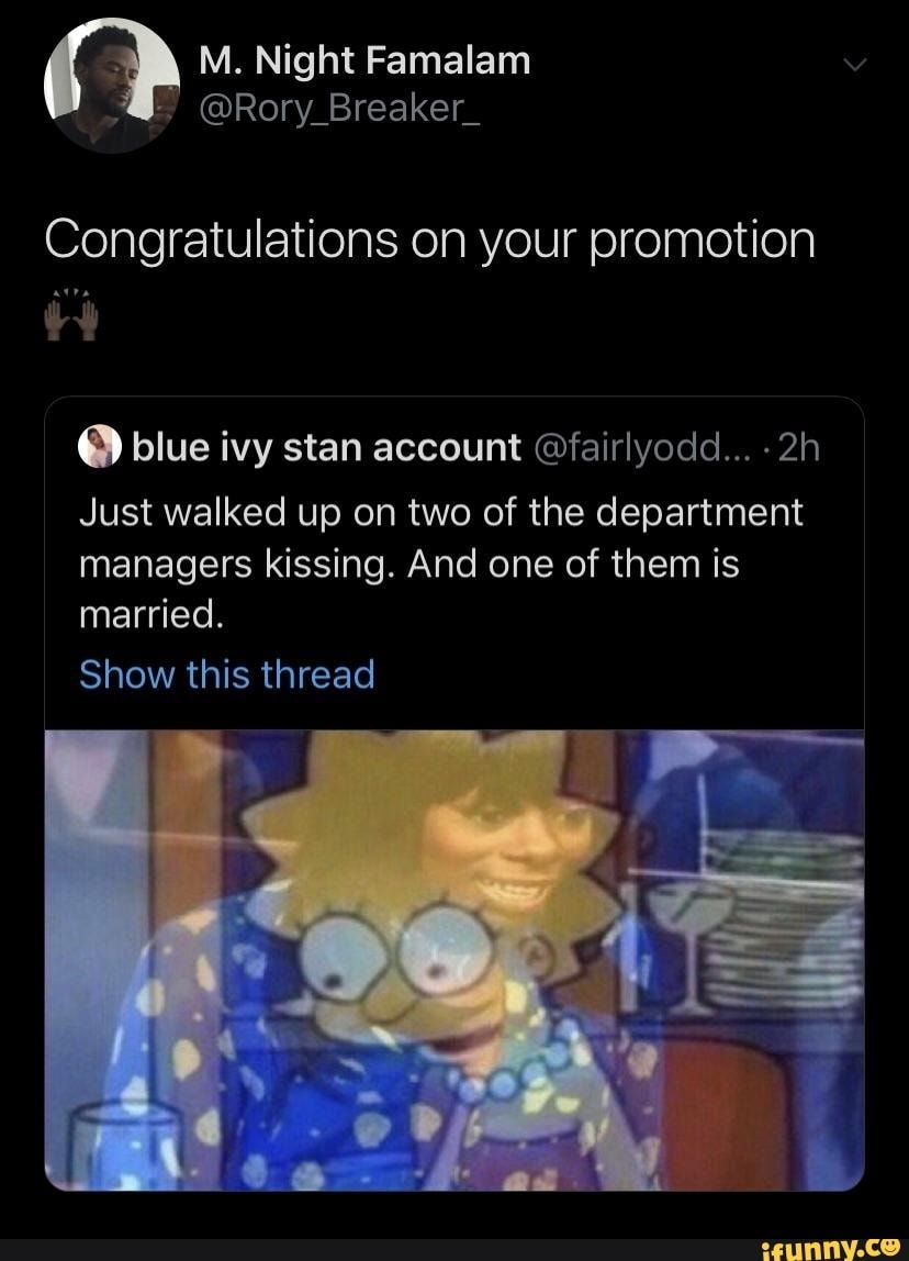 Congratulations On Your Promotion Meme : congratulations, promotion, Congratulations, Promotion, Account, ©fairIyodd..., Walked, Department, Managers, Kissing., Marr…, Funny,, Really