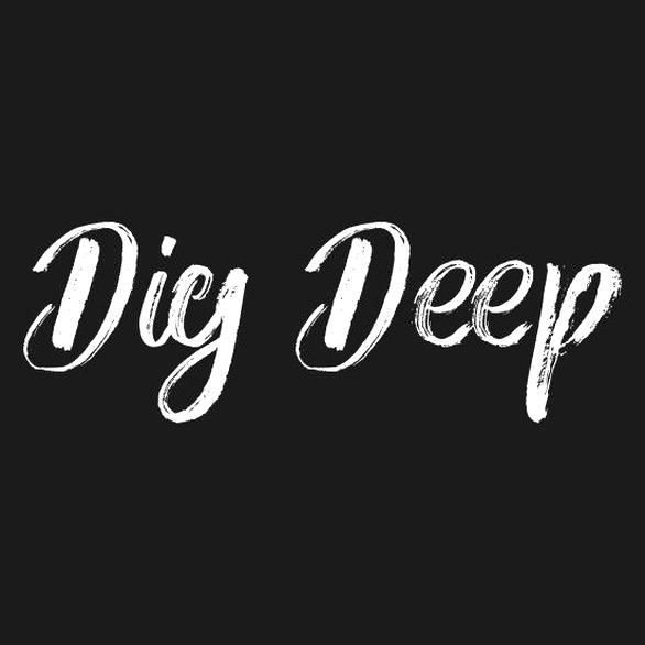 Check out this awesome DigDeep design on TeePublic!